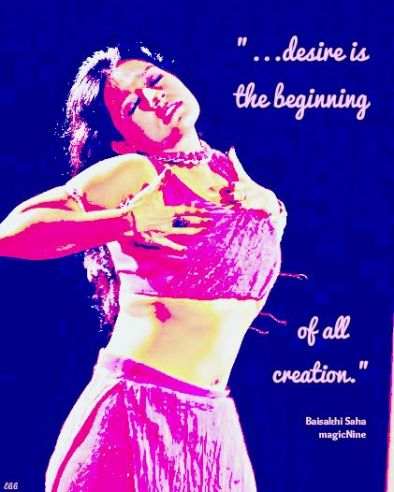 desire is the beginning of all creation