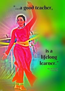 a good teacher, is a lifelong learner