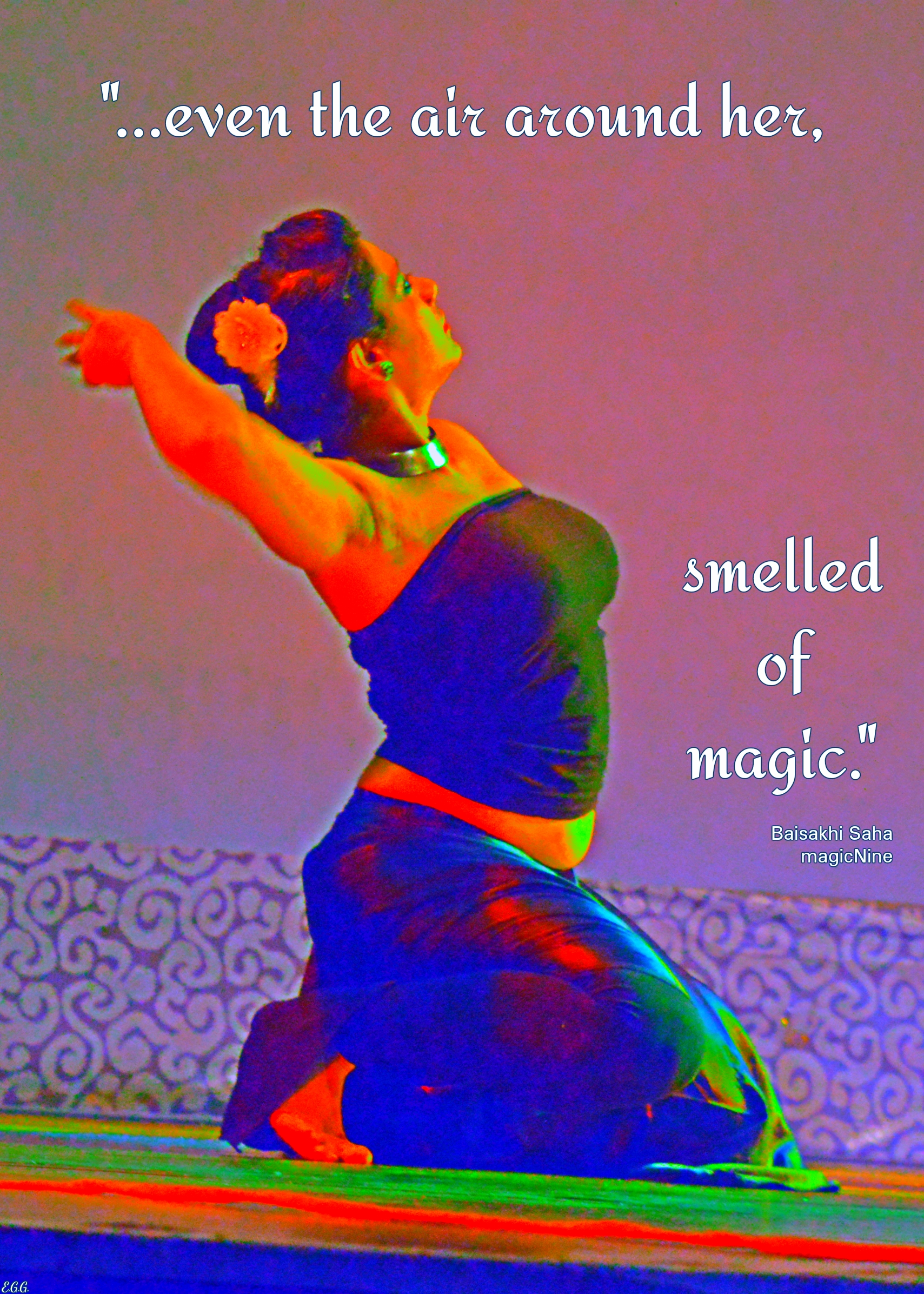 even the air around her, smelled of magic