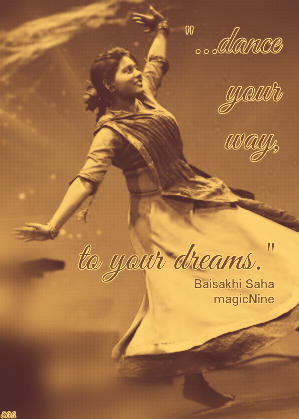 dance your way, to your dreams